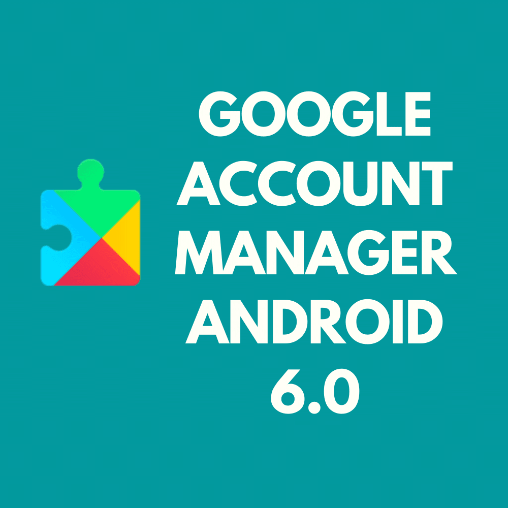 GOOGLE-2BACCOUNT-2BMANAGER-2BANDROID-2B6.0.png