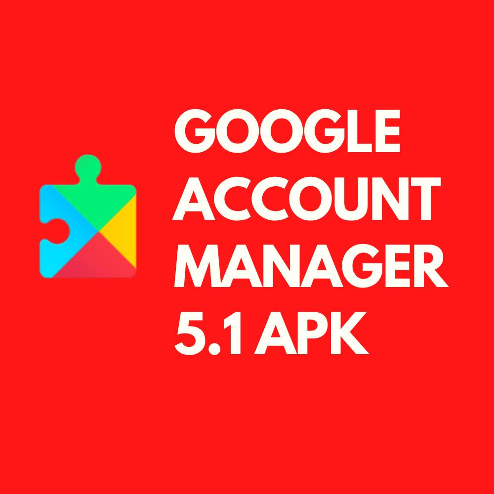 Google-2BAccount-2BManager-2B5.1-2BApk.png